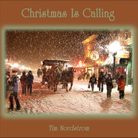 Christmas Is Calling — Tim Nordstrom