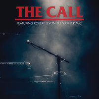 A Tribute To Michael Been — The Call, Robert Levon Been