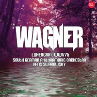 Wagner: Lohengrin, WWV75 — South German Philharmonic Orchestra & Hans Swarowsky
