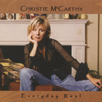 Everyday Real — Christie McCarthy