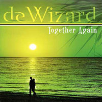 Together Again — De Wizard