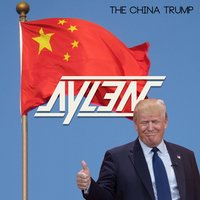The China Trump — Aylen