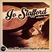 One of the Greatest Singers of All Time, Vol. 2 — Jo Stafford