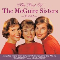 The Best of the Mcguire Sisters 1953-62 — The McGuire Sisters