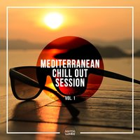 Mediterranean Chill Out Session, Vol. 1 — сборник