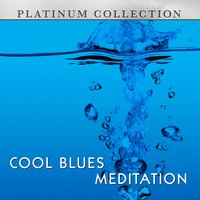 Cool Blues Meditation — Platinum Collection Band