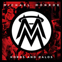 Horns And Halos — Michael Monroe