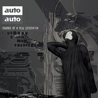 Sounds of a New Generator — Auto-Auto
