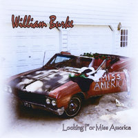 Looking For Miss America — William Burke