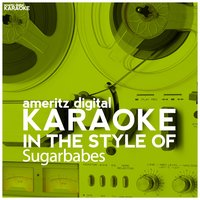 Karaoke (In the Style of Sugababes) — Ameritz Digital Karaoke