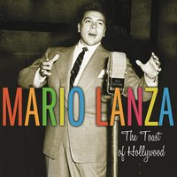 The Toast of Hollywood — Mario Lanza