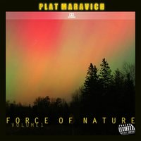Force of Nature, Vol. 1 — Plat Maravich