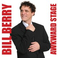 Awkward Stage — Bill Berry