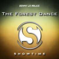 The Forest Dance — Benny La Malice