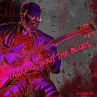 Talking 'Bout the Blues, Vol. 2 — сборник
