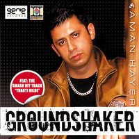 Ground Shaker — Aman Hayer