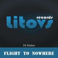 Flight to Nowhere — DJ Midset