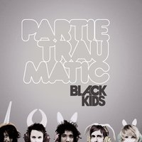 Partie Traumatic — Black Kids