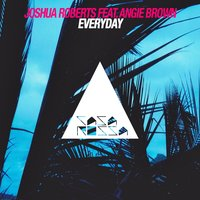 Everyday — Joshua Roberts feat. Angie Brown