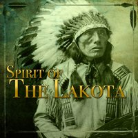 Spirit of the Lakota — Amaste