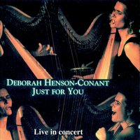 Just For You - Live In Concert — Deborah Henson-Conant