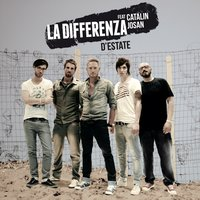 D'estate — Catalin Josan, La Differenza