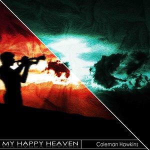 Coleman Hawkins, Ramblers, Coleman Hawkins and Ramblers - What Harlem Is to Me