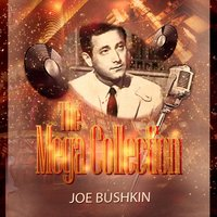 The Mega Collection — Joe Bushkin