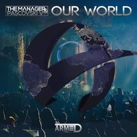 Our World — The Manager