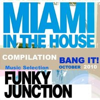 Miami in the house  Compilation Bang IT — Spencer