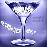 The Company Chill Out Compilation, Vol. 2 — H.O.T Boys, Stephen Barcella, Roby Bye