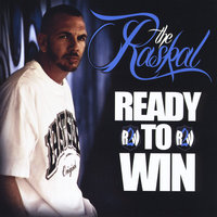 Ready to Win — The Raskal