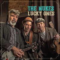 Lucky Ones — The Nukes