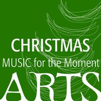 Music For The Moment: Christmas — сборник