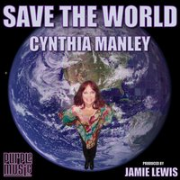 Save the World — Cynthia Manley