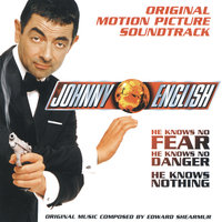 Johnny English - Original Motion Picture Soundtrack — Edward Shearmur