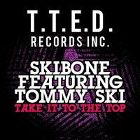 Take It To The Top — Skibone