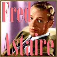 Fred Astaire — Fred Astaire