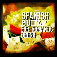 Spanish Guitar for Romantic Dining — Musica Romantica, Gitarre Romantische, Spanish Restaurant Music Academy, Spanish Restaurant Music Academy|Gitarre Romantische|Musica Romantica