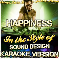 Happiness (In the Style of Sound Design) — Ameritz - Karaoke