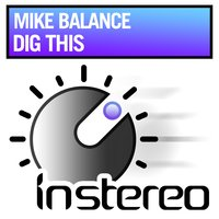 Dig This — Mike Balance