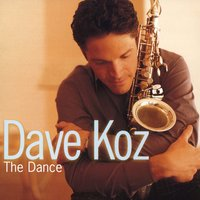 The Dance — Dave Koz