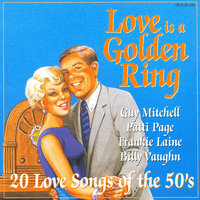 Love Is A Golden Ring — Frankie Laine