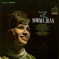 Let's Go All the Way — Norma Jean