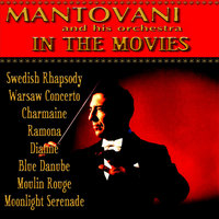 Mantovani In the Movies — Mantovani, Mantovani & His Orchestra
