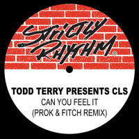 Todd Terry Presents: Can You Feel It' — CLS