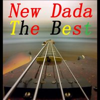 The Best — New Dada