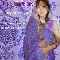Journey of the Soul — Exotic Dimensions