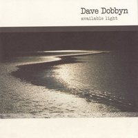 Available Light — Dave Dobbyn