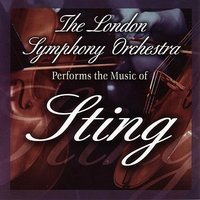 The London Symphony Orchestra Performs The Music of Sting — London Symphony Orchestra, Way, Darryl